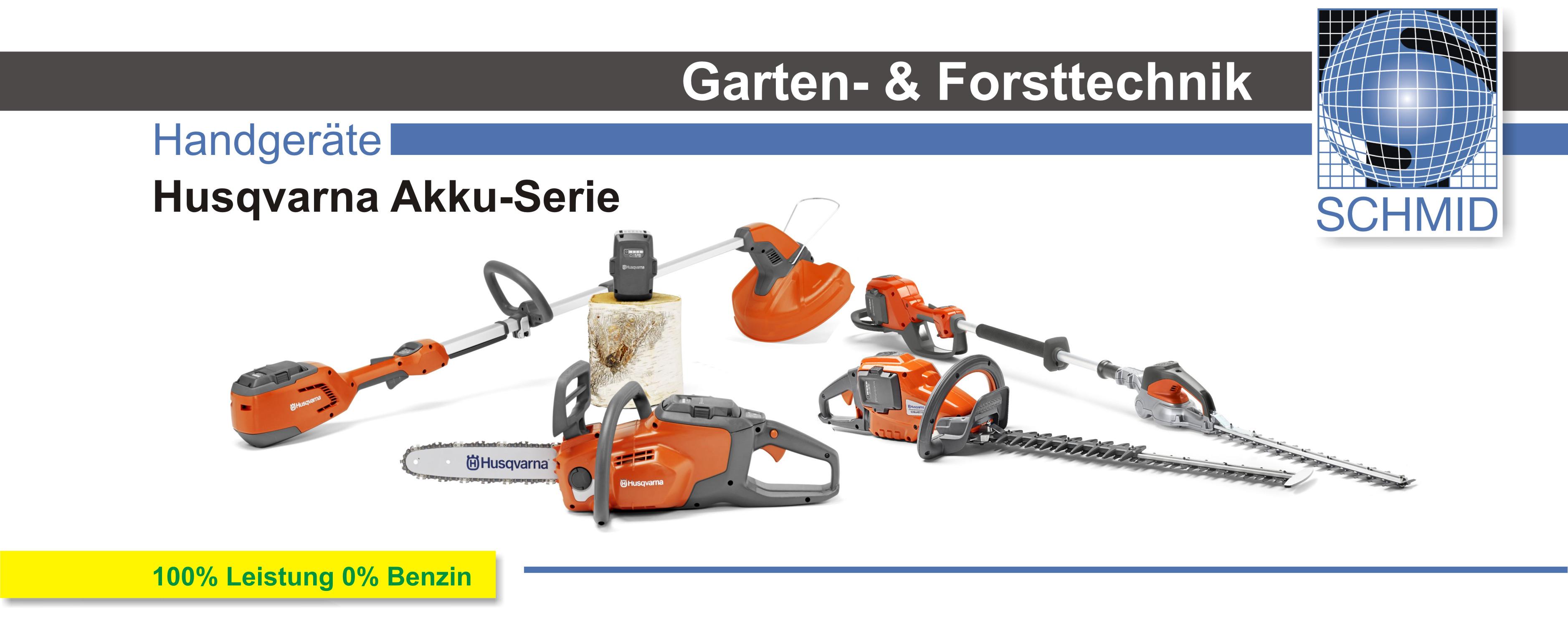 Schmid Vertriebs GmbH Husqvarna Akku Serie